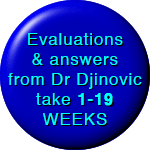 Evaluation of pending cases by Dr Djinovic take 1-7 weeks